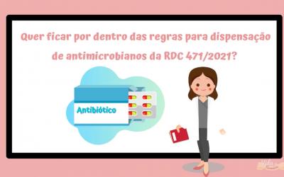 Dispensação de antimicrobianos RDC nº 471/2021